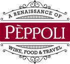 Pèppoli | A Renaissance of Wine, Food & Travel